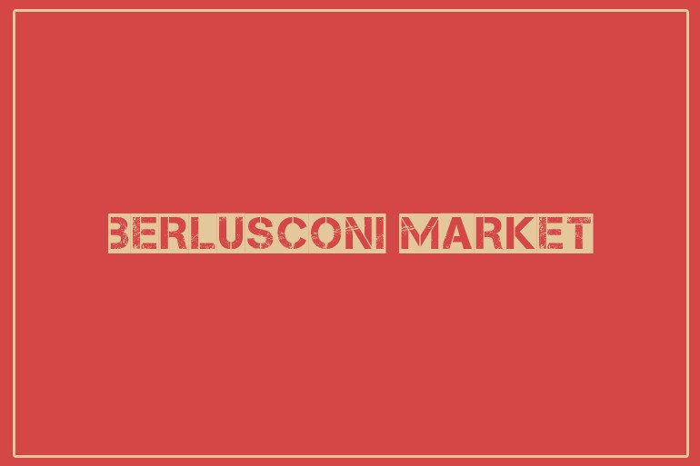 berlusconi market seized