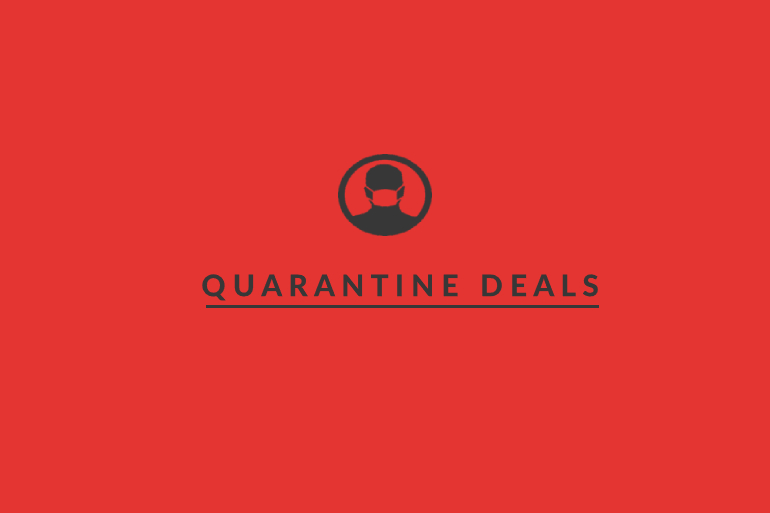 Quarantine deals